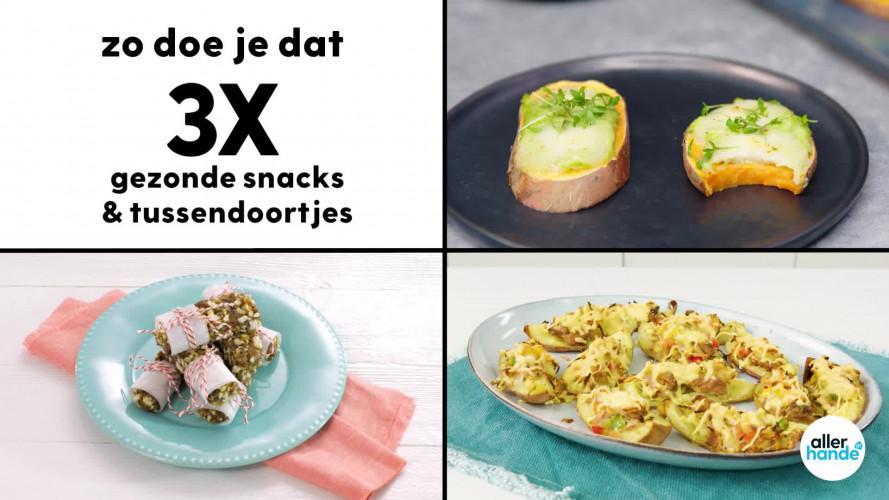 Zo doe je dat: 3 x gezonde snacks & tussendoortjes
